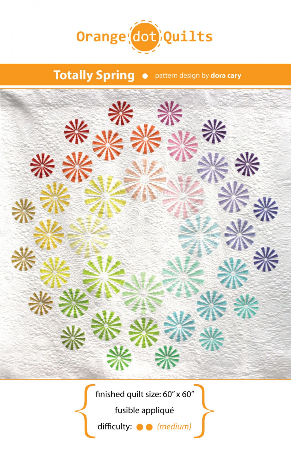 Quilt Pattern - Totally Spring by Orange Dot Quilts - 60