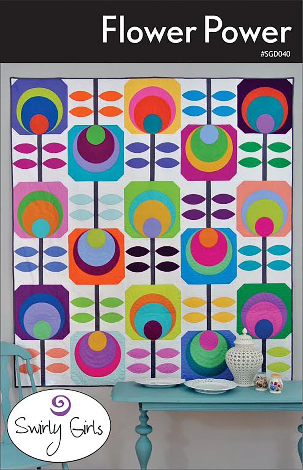 Flower Power Quilt Pattern from Swirly Girls