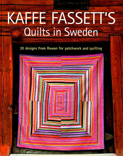 Kaffe Fassett's Quilts in Sweden- Softcover